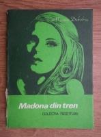 Anticariat: Maurice Dekobra - Madona din tren
