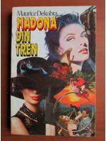 Maurice Dekobra - Madona din tren