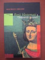 Maurice Druon - Regii blestemati 3. Otravurile coroanei