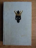 Maurice Druon - Regii blestemati. Regele de fier. Regina sugrumata (1964)