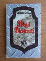 Maurice Druon - Regii blestemati, volumul 1. Regele de fier. Regina sugrumata