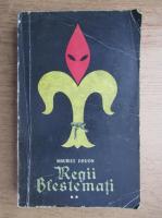Maurice Druon - Regii blestemati (volumul 2)