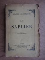 Anticariat: Maurice Maeterlinck - Le sablier (1936)