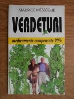 Maurice Messegue - Verdeturi