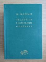 Anticariat: Maurice Pradines - Traite de psychologie generale