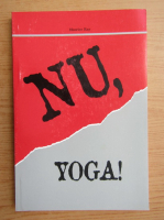 Anticariat: Maurice Ray - Nu, Yoga!