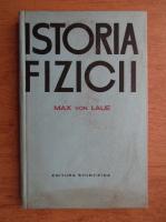Max von Laue - Istoria fizicii