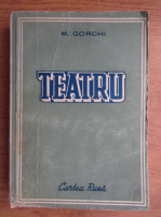 Maxim Gorchi - Teatru
