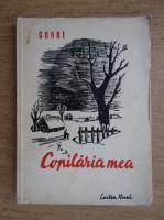 Maxim Gorchii - Copilaria mea