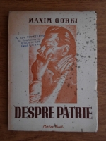 Anticariat: Maxim Gorki - Despre patrie