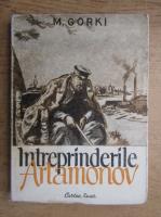 Anticariat: Maxim Gorki - Intreprinderile Artamonov (1949)
