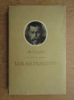 Anticariat: Maxim Gorki - Los artamonov (1925)
