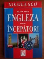Anticariat: Maxim Popp - Engleza pentru incepatori