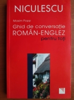 Anticariat: Maxim Popp - Ghid de conversatie roman-englez pentru toti