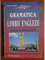 Anticariat: Maxim Popp - Gramatica limbii engleze prin exercitii