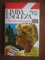 Anticariat: Maxim Popp - Limba engleza. Ghid de conversatie