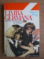 Maxim Popp - Limba germana pentru incepatori si initiati