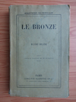 Anticariat: Maxime Helene - Le bronze (1980)