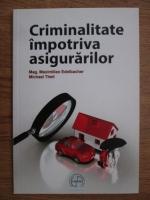 Maximilian Edelbacher, Michael Theil - Criminalitate impotriva asigurarilor