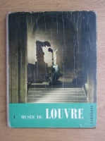 Maximilien Gauthier - Palais et Musee du Louvre (volumul 1)