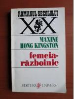 Anticariat: Maxine Hong Kingston - Femeia razboinic