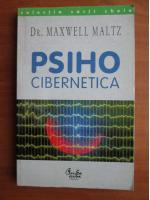 Maxwell Maltz - Psiho cibernetica