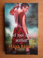 Maya Banks - Cel mai dorit scotian