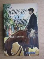 Anticariat: Mazo de la Roche - Jeunesse de la Renny