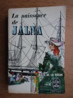 Anticariat: Mazo de la Roche - La naissance de Jalna