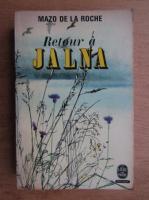 Anticariat: Mazo de la Roche - Retour a Jalna