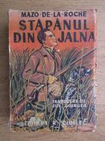 Mazo de la Roche - Stapanul din Jalna (1940)