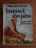 Mazo de la Roche - Stapanul din Jalna