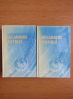 Anticariat: Mecanique spatiale (2 volume)