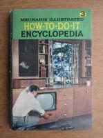 Anticariat: Mechanix illustrated how to do it encyclopedia (volumul 3)