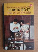 Anticariat: Mechanix illustrated how to do it encyclopedia (volumul 9)