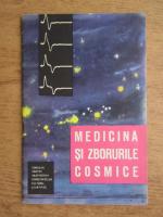 Anticariat: Medicina si zborurile cosmice