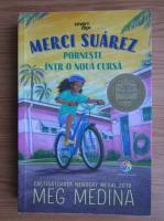 Anticariat: Meg Medina - Merci Suarez porneste intr-o noua cursa