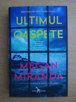Megan Miranda - Ultimul oaspete