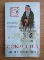 Anticariat: Meher McArthur - Confucius