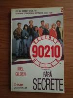 Anticariat: Mel Gilden - Beverly Hills 90210. Fara secrete