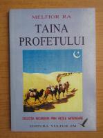 Melfior Ra - Taina profetului