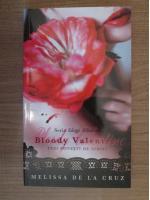 Melissa de la Cruz - Bloody Valentine