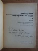 Anticariat: Meliusz Jozsef - Orasul pierdut in ceata (2 volume, cu autograful autorului)