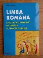 Anticariat: Melu State - Limba romana, ghid lexico-semantic de testare si invatare rapida