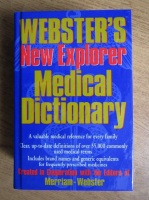 Anticariat: Merriam Webster - Webster's New Explorer Medical Dictionary
