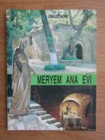 Anticariat: Meryem Ana Evi