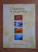 Anticariat: Messinia. 4 seasons