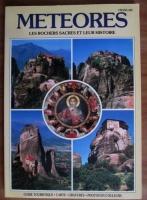 Anticariat: Meteores. Les rochers sacres et leur histoire