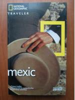 Mexic (colectia National Geographic Traveler, nr. 3)