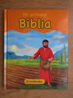 Anticariat: Mi primera biblia. El sembrador